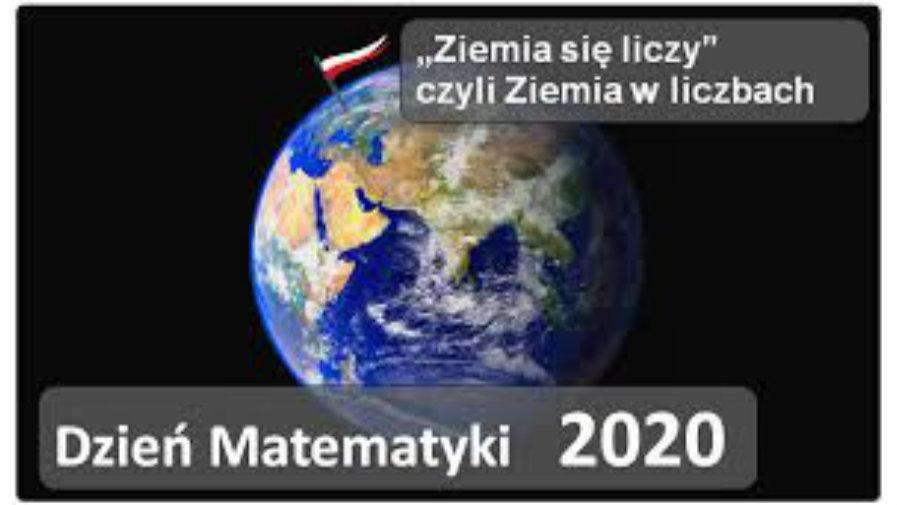 """""""Ziemia się liczy"""" - konkursy z okazji Dnia Matematyki 2020"""