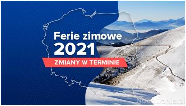 Ferie zimowe od 4 do 17 stycznia 2021 roku